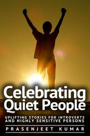 Celebrating Quiet People