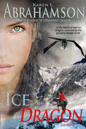 Ice Dragon: The Complete Novel