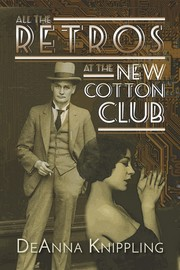 All the Retros at the New Cotton Club