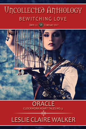 Oracle, Clockwork Heart Tale No. 3