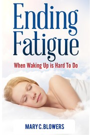 Ending Fatigue: When Waking Up is Hard to Do