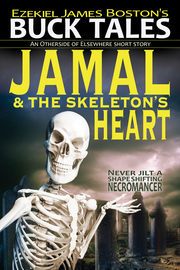 Jamal & the Skeleton's Heart, Buck Tales