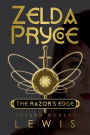 Zelda Pryce, Book 1: The Razor's Edge