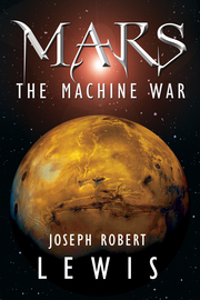 Mars: The Machine War