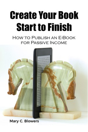 Create Your Book Start to Finish: