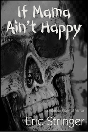 If Mama Ain't Happy