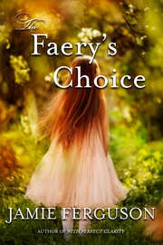 The Faery's Choice