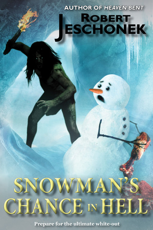 Snowman's Chance in Hell