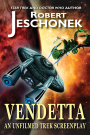 Vendetta: An Unfilmed Trek Screenplay