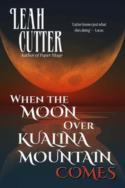 When the Moon Over Kualina Mountain Comes