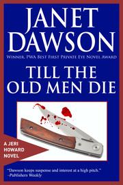 Till The Old Men Die