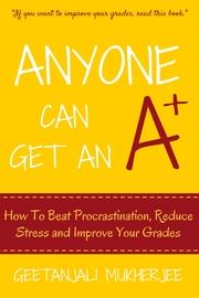Anyone Can Get An A+