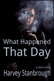 What Happened That Day
