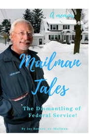 Mailman Tales- a Memoir