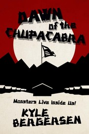 Dawn of the Chupacabra