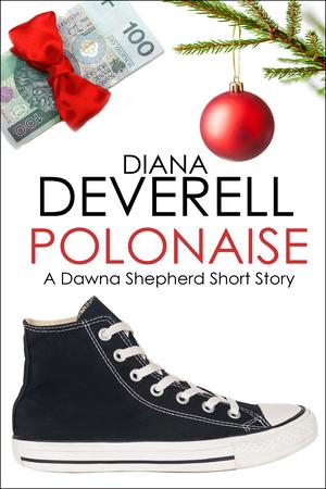 Polonaise: A Dawna Shepherd Short Story