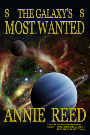 The Galaxy's Most Wanted