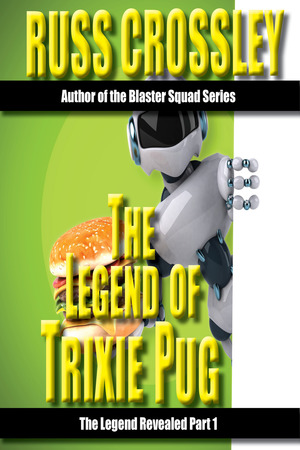 The Legend of Trixie Pug Part 1