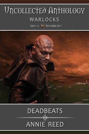 Deadbeats (Uncollected Anthology: Warlocks)