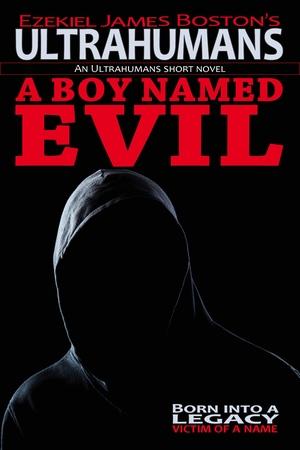 A Boy Named Evil, Ultrahumans