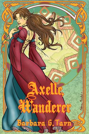 Axelle, Wanderer