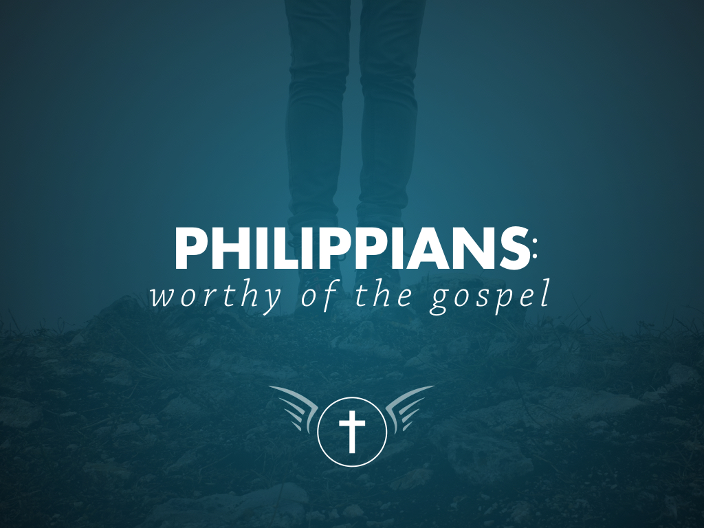 Philippians: Worthy of the Gospel – The Team and the Goal