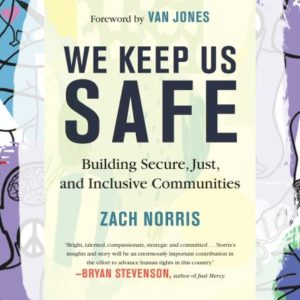 Busboys Books Presents: Zach Norris for We Keep Us Safe