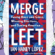Busboys Books Presents: Ian Haney Lopez for Merge Left