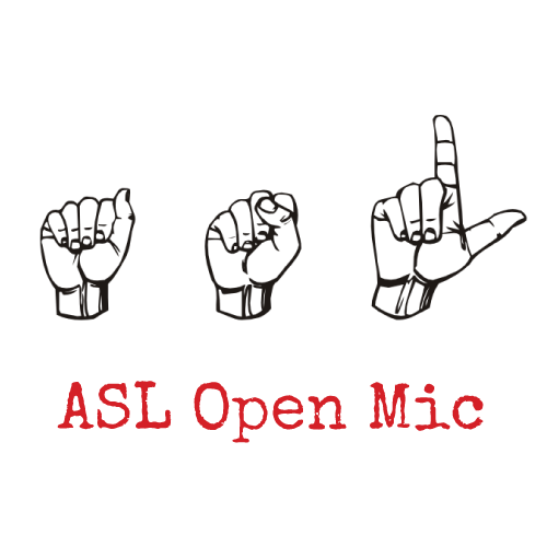 Special ASL Open Mic Pop-Up Hosted by DJ SupaLee