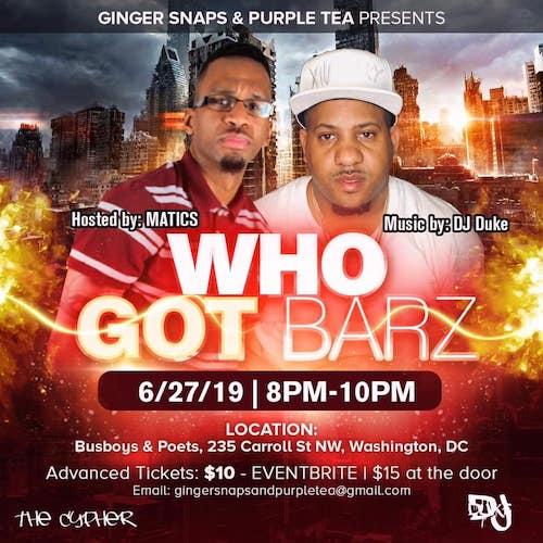 Who Got Barz: Open Mic / Hip Hop Cypher