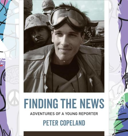 Busboys Books Presents:  Finding the News: Adventures of a Young Reporter with Peter Copeland