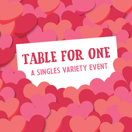 Busboys and Poets Presents: Table For One, A Singles Variety Show
