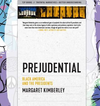 Busboys Book & IPS Present: Prejudential: Black America and the Presidents