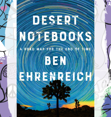 Busboys Books Presents: Ben Ehrenreich for Desert Notebooks