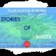 Bread & Roses:Water Rising  (film)