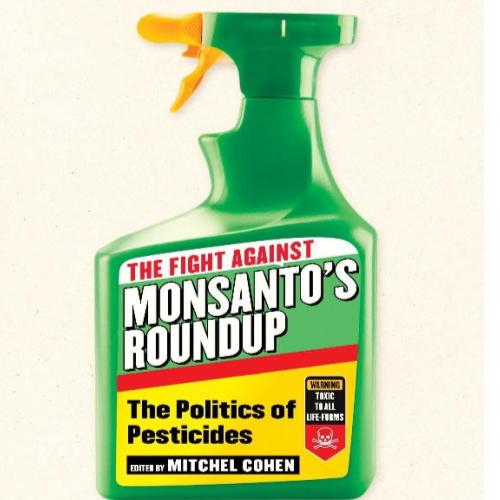 Busboys Books Presents: The Fight Against Monsanto's Roundup: The Politics of Pesticides with Robin Esser & Mitchel Cohen