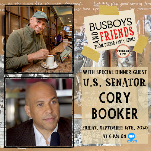Senator Cory Booker: Busboys and Friends Zoom Dinner