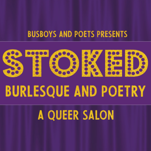STOKED: A QUEER OPEN MIC 3.16.19