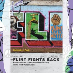 Busboys Books Presents: Flint Fights Back Environmental Justice and Democracy in the Flint Water Crisis