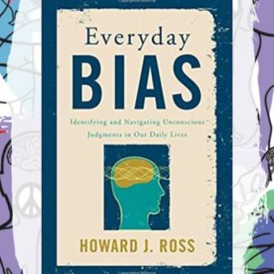 Busboys Books Presents: Everyday Bias: Identifying and Navigating Unconscious Judgments in Our Daily Lives with Howard Ross