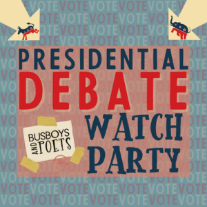 Presidential Debate Watch Party