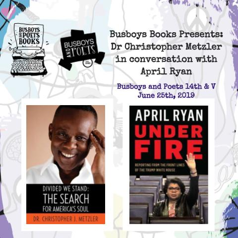 Busboys Books Presents: Dr Christopher Metzler in conversation with April Ryan