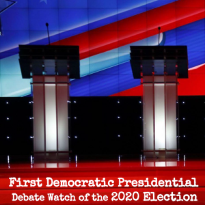 ​DEMOCRATIC PRESIDENTIAL PRIMARY DEBATE WATCHING PARTY