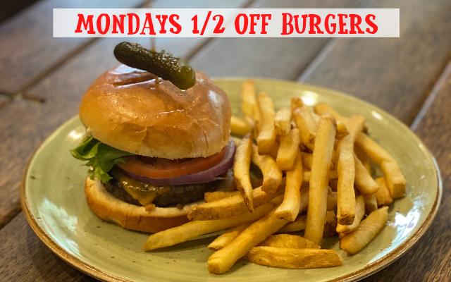 Half Price Burgers every Monday