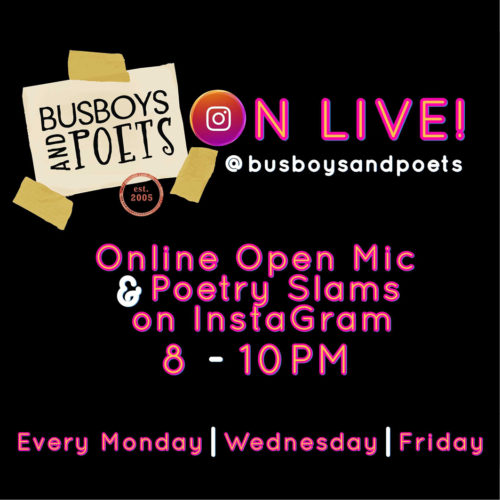 Busboys On Live: Open Mic and Poetry Slam on IG Live