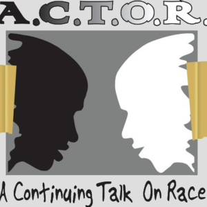 A.C.T.O.R (A Continuing Talk on Race)- AMINA GILYARD JAMES of the CONFERENCE ROOM C PODCAST