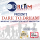 DARE TO DREAM: Important Conversations about Immigration