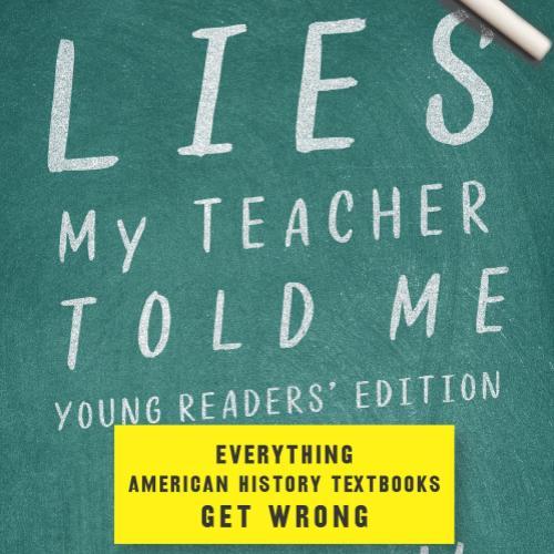 Busboys Books Presents: Lies My Teacher Told Me by James Loewen
