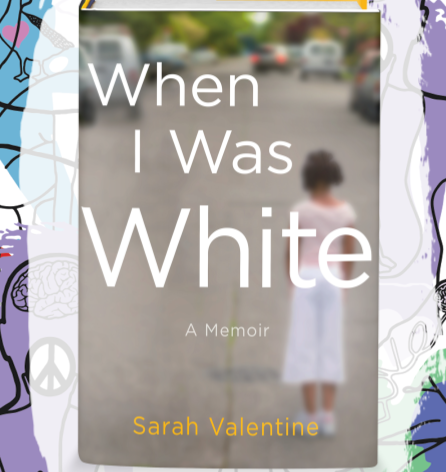 Busboys Books Presents: When I Was White by Sarah Valentine