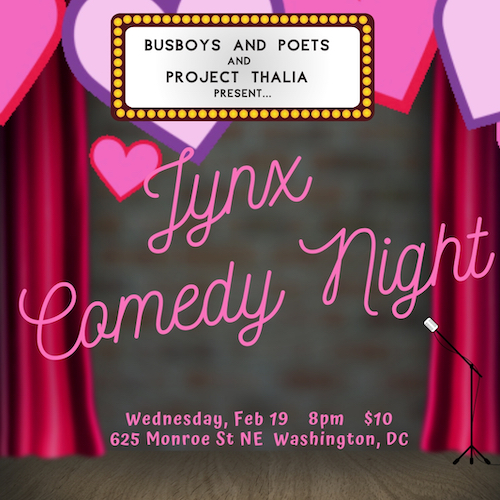 Busboys and Poets presents Jynx Comedy Night